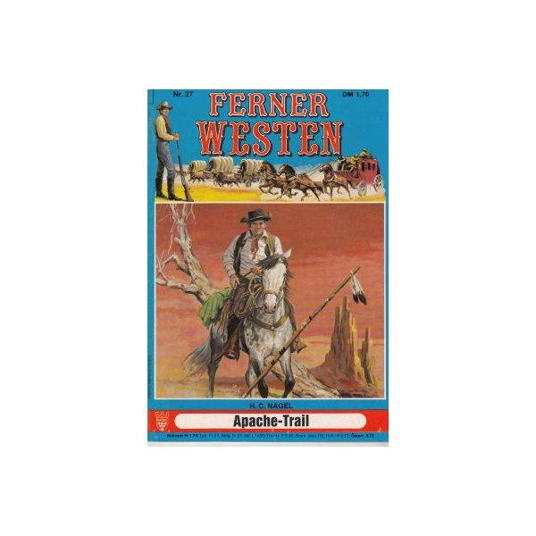 Kelter Ferner Westen Nr.: 27 - Nagel, H.C.: Apache-Trail Z(1-2)