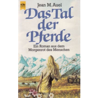 Heyne Allgem. Reihe Nr.: 06658 - Auel, Jean M.: Das Tal der Pferde Z(1-2)
