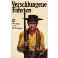 Zauberkreis Western Tb Nr.: 192 - Nagel, H.C.: Verschlungene Fährten Z(2)