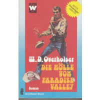 Ullstein Western Nr.: 3214 - Overholser, Wayne D.: Die Hölle von Paradise Valley Z(1-2)