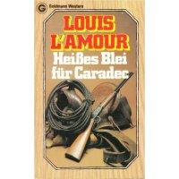 Goldmann Western Nr.: 24121 - LAmour, Louis: Heißes Blei für Caradec Z(2)