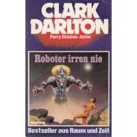 Moewig Clark Darlton Nr.: 5 - Darlton, Clark: Roboter irren nie Z(1-2)