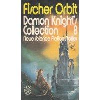 Fischer Verlag Fischer Orbit Nr.: 15 - Knight, Damon (Hg.): Collection 8 Z(2)