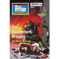 Moewig Atlan Traversan Nr.: 10 - Hanczuk, Rainer: Das Zauberhirn-Projekt Z(1)