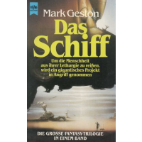 Heyne SF + Fantasy Nr.: 4515 - Geston, Mark: Das Schiff...