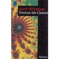 Heyne SF + Fantasy Nr.: 5536 - Wilhelm, Kate: Inseln im Chaos Z(1-2)