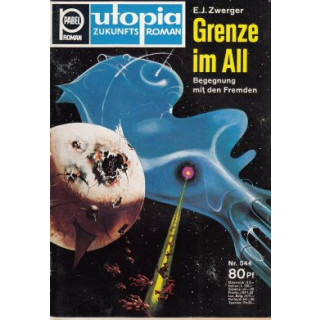 Pabel Utopia Nr.: 544 - Zwerger, Eduard J.: Grenze im All Z(1-2)