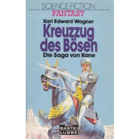Bastei Fantasy Nr.: 20009 - Wagner, Karl Edward: Kreuzzug des Bösen Z(1-2)