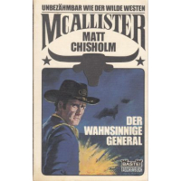 Bastei McAllister TB Nr.: 20 - Chisholm. Matt: Der wahnsinnige General Z(1-2)