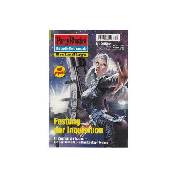 Moewig Perry Rhodan Nr.: 2150 - Anton, Uwe: Festung der Inquisition (mit Poster) Z(1-2)