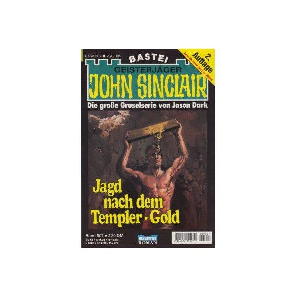 Bastei John Sinclair 2. Auflage Nr.: 507 - Dark, Jason: Jagd nach dem Templer-Gold Z(1-2)
