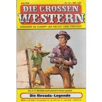 Kelter Die grossen Western Nr.: 12 - Wilken, U.H.: Die Nevada-Legende Z(2)