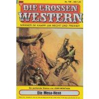 Kelter Die grossen Western Nr.: 106 - Montana, John: Die Mesa-Hexe Z(1-2)