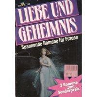 Pabel Liebe und Geheimnis Nr.: 144 - Diverse: Gaslicht 825 / Gaslicht Auslese 627 / Gaslicht Krönung 327 Z(1-2)