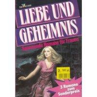 Pabel Liebe und Geheimnis Nr.: 149 - Diverse: Gaslicht Auslese 831 / Gaslicht Krönung 529 / Gaslicht Auslese 847 Z(1-2)