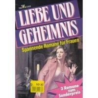 Pabel Liebe und Geheimnis Nr.: 160 - Diverse: Gaslicht 836 / Gaslicht Krönung 336 / Gaslicht Auslese 637 Z(1-2)