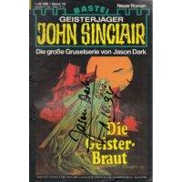 Bastei John Sinclair Nr.: 74 - Dark, Jason: Die Geister-Braut (Signierte Ausgabe) Z(2)