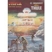 Pabel Utopia Nr.: 44 - Nord, Axel: Es dämmert über Thule Z(1-2)