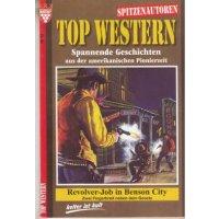 Kelter Top Western Spitzenautoren Nr.: 13b - Cimarron, John: Revolver-Job in Benson City Z(1)