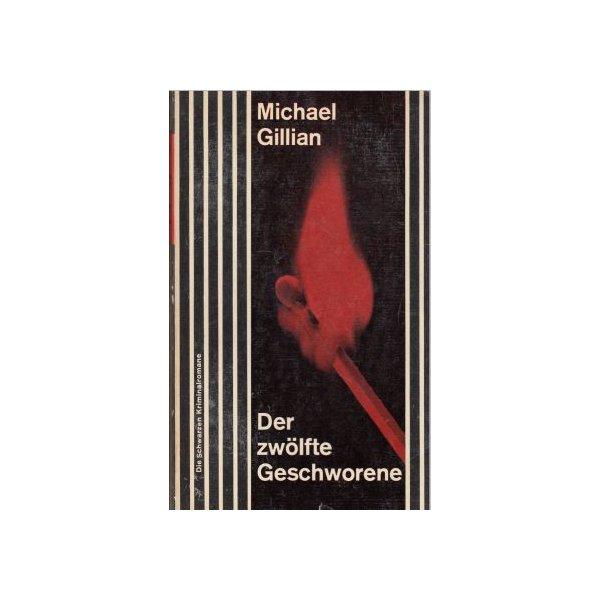 Scherz Verlag Krimi Taschenbuch Nr.: 160 - Gillian, Michael: Der zwölfte Geschworene Z(2)