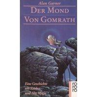 Rowohlt Verlag Rororo TB Nr.: 5929 - Garner, Alan: Der Mond von Gomrath Z(1-2)
