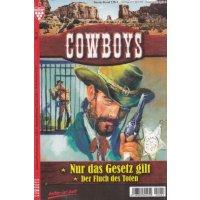 Kelter Cowboys Nr.: 4 - Gray, John / Duff, Howard: Nur das Gesetz gilt / Der Fluch des Toten Z(1)