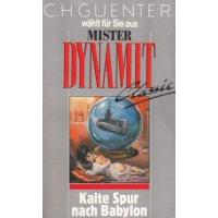 Pabel Mister Dynamit Classic Nr.: 9 - Günter, C. H.: Kalte Spur nach Babylon Z(1-2)