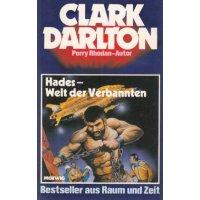 Moewig Clark Darlton Nr.: 1 - Darlton, Clark: Hades - Welt der Verdammten Z(1)