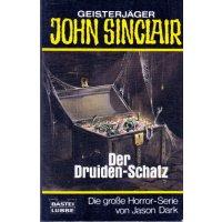 Bastei John Sinclair Taschenbuch Nr.: 73045 - Dark, Jason: Der Druiden-Schatz Z(1-2)