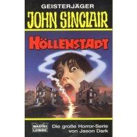 Bastei John Sinclair Taschenbuch Nr.: 73202 - Dark, Jason: Höllenstadt Z(1-2)
