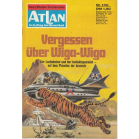 Moewig Atlan Nr.: 149 - Kneifel, Hans: Vergessen...