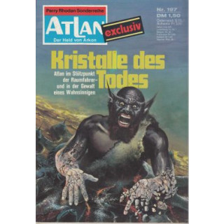 Moewig Atlan Nr.: 197 - Patton, Harvey: Kristalle des Todes Z(1)