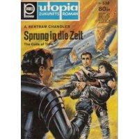 Pabel Utopia Nr.: 538 - Chandler, Arthur Bertram: Sprung in die Zeit Z(1-2)
