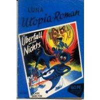 Walter Lehning Verlag Luna Utopia Roman Nr.: 14 - Darlton, Clark: Überfall aus dem Nichts Z(1-2)