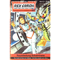 Bastei Rex Corda Nr.: 13 - Wegener, Manfred: Raumfestung Schalmirane Z(3)