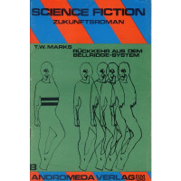 Andromeda Science Fiction Zukunftroman Nr.: 8 - Marks, T....