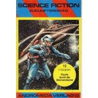 Andromeda Verlag Science Fiction Zukunftroman Nr.: 12 - Borgholm, H.: Flucht durch die Sternenräume Z(1-2)