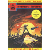 Astro Science Fiction Raumschiff Promet Nr.: 65 - Caine,...