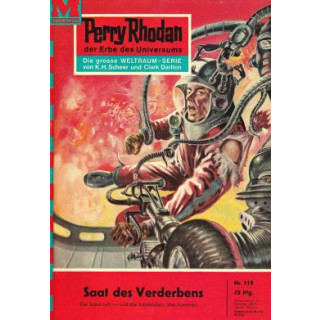 Moewig Perry Rhodan Nr.: 119 - Voltz, William: Saat des Verderbens Z(2)