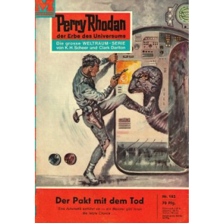 Moewig Perry Rhodan Nr.: 162 - Voltz, William: Der Pakt mit dem Tod Z(1-2)
