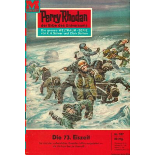 Moewig Perry Rhodan Nr.: 207 - Voltz, William: Die 73. Eiszeit Z(1-2)