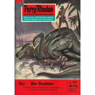 Moewig Perry Rhodan Nr.: 257 - Voltz, William: Der Dreitöter Z(1-2)