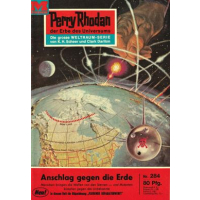 Moewig Perry Rhodan Nr.: 284 - Voltz, William: Anschlag...
