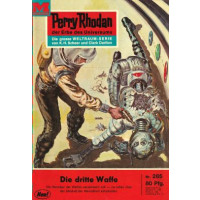 Moewig Perry Rhodan Nr.: 285 - Voltz, William: Die dritte...