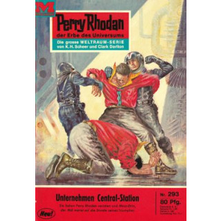 Moewig Perry Rhodan Nr.: 293 - Voltz, William: Unternehmen Central-Station Z(1-2)