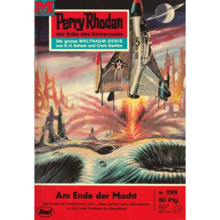 Moewig Perry Rhodan Nr.: 299 - Voltz, William: Am Ende der Macht Z(1-2)