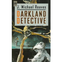 Heyne SF + Fantasy Nr.: 5508 - Reaves, J. Michael: Darkland Detective Z(1-2)