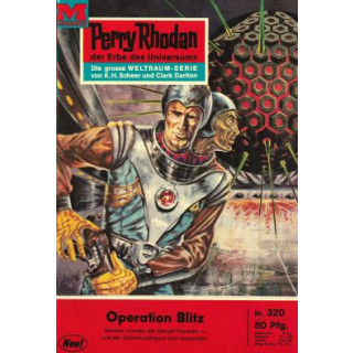 Moewig Perry Rhodan Nr.: 320 - Darlton, Clark: Operation Blitz Z(1-2)