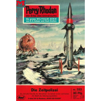 Moewig Perry Rhodan Nr.: 323 - Voltz, William: Die...