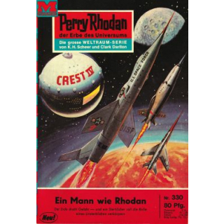 Moewig Perry Rhodan Nr.: 330 - Voltz, William: Ein Mann wie Rhodan Z(1-2)